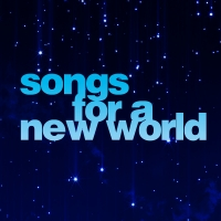 Songs For a New World graphic